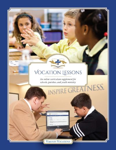 Vianney Vocations Curriculum for Schools and Parishes